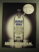 1987 Absolut Vodka Ad - Absolut Dream - $14.99