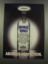 1985 Absolut Vodka Ad - Absolut Perfection - $14.99