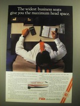 1987 TWA Ambassador Class Ad - The Widest Business Seats - $14.99