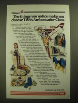 1987 TWA Ambassador Class Ad - The Things You Notice - $14.99