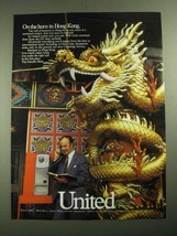 1987 United Airlines Ad - On The Horn in Hong Kong - $14.99