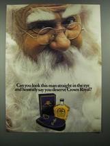 1984 Seagram's Crown Royal Whiskey Ad - Look in The Eye - $14.99