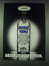 1989 Absolut Vodka Ad - Absolut Perfection - $14.99