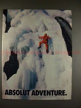 1995 Absolut Vodka Ad - Absolut Adventure - Ice Climber - $14.99