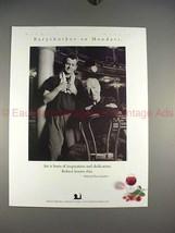 2000 Robert Mondavi Wine Ad w/ Mikhail Baryshnikov!! - $14.99