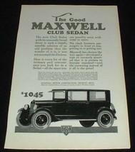 1923 Maxwell Club Sedan Car Ad - The Good Maxwell!! - $14.99