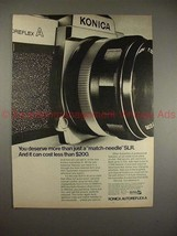 1970 Konica Autoreflex-A Camera Ad - You Deserve More! - $14.99