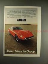 1971 Datsun 240-Z Car Ad - Join a Minority Group!! - $14.99