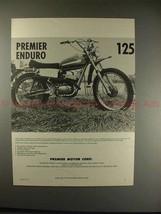 1972 Premier 125 Enduro Motorcycle Ad / Advertisement!! - $14.99
