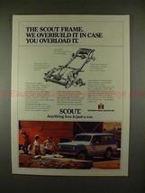 1979 International Harvester Scout Ad - We Overbuild It - $14.99