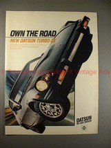 1981 Datsun Turbo-ZX Car Ad - Own the Road, NICE!! - $14.99