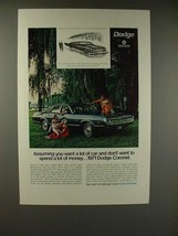 1971 Dodge Coronet Car Ad - Want a Lot of Car - $14.99