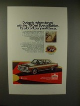 1975 Dodge Dart Special Edition Car Ad - Luxury - $14.99