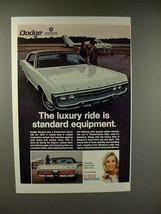 1970 Dodge Monaco Car Ad - Luxury is Standard - $14.99
