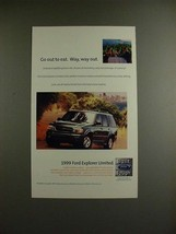1999 Ford Explorer Limited Ad - Go Out to Eat, Way Out - $14.99