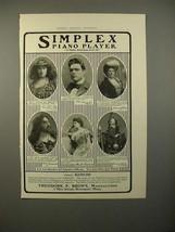 1903 Simplex Piano Player Ad w/ 6 Musician Endorsements - $14.99