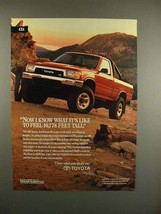 1991 Toyota 4x4 Deluxe V6 Truck Ad - Feel Tall! - $14.99