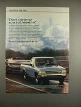 1990 Toyota Truck Ad - Put it All Behind You! - $14.99