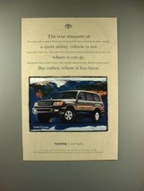 1999 Toyota Land Cruiser SUV Ad - True Measure! - $14.99