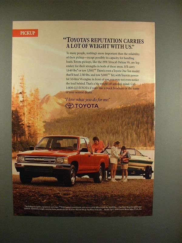 Primary image for 1991 Toyota Xtracab Deluxe V6 Truck Ad - Carries Weight