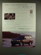 1995 Toyota Land Cruiser SUV Ad - Legends! - $14.99