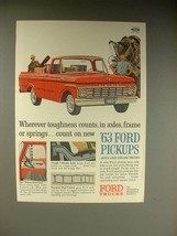 1963 Ford F-100 Pickup Truck Ad - Toughness Counts! - $14.99