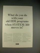 1965 IBM System/360 Computer Ad - What do You Do? - $14.99