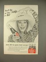 1966 Royal Crown RC Cola Soda Ad - You'll Flip - $14.99