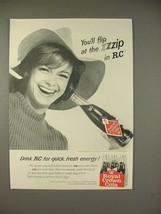 1966 Royal Crown RC Cola Soda Ad - You'll Flip at the Zzip - $14.99