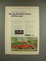 1966 Ford Pickup Truck Ad - You're Ahead - $14.99