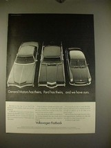 1968 Volkswagen VW Fastback Car Ad - We Have Ours - $14.99