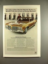 1970 Oldsmobile Delta 88 Royale Car Ad - Escape Machine - $14.99