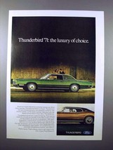 1971 Ford Thunderbird Car Ad - Luxury of Choice - $14.99