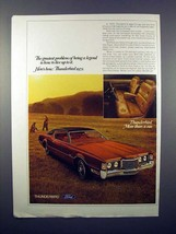 1972 Ford Thunderbird Car Ad - Being a Legend! - $14.99