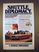 1978 Dodge Diplomat Car Ad - Shuttle Diplomacy! - $14.99