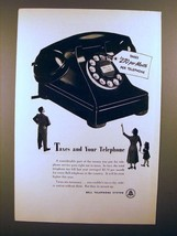 1952 Bell Telephone Ad - Taxes and your Telephone - $14.99