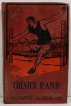 Chester Rand or The New Path to Fortune by Horatio Alger, Jr. - $3.99