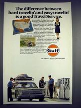1969 Gulf Gas Ad - Easy Travelin' Good Travel Service - $14.99