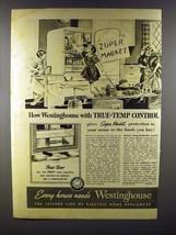 1941 Westinghouse Refrigerator Ad - True-Temp Control - $14.99
