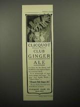 1908 Cliquot Club Ginger Ale Soda Ad! - $14.99