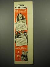 1941 Royal Crown Cola Soda Ad - Rita Hayworth - $14.99