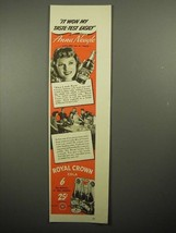 1941 Royal Crown Cola Soda Ad - Anna Neagle - $14.99