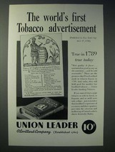 1935 Union Leader Tobacco Ad - First Advertisement - $14.99