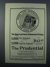 1908 Prudential Insurance Ad - More For Less Money - $14.99