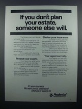 1977 Prudential Insurance Ad - If You Don't Plan Estate - $14.99