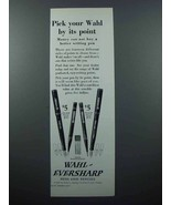 1928 Wahl-Eversharp Pen & Pencil Ad - Its Point - $14.99