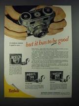 1953 Kodak Signet 35 Camera Ad - Be Good! - $14.99