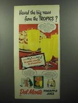 1950 Del Monte Pineapple Juice Ad - Heard the News? - $14.99