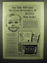 1952 Heinz Baby Food Ad - Grown-in Goodness - $14.99