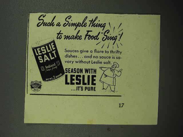 1939 Leslie Salt Ad - Such a Simple Thing to Make Food Sing